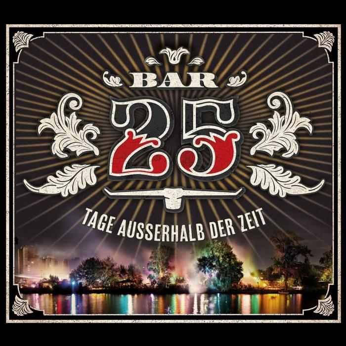 Bar 25-Tage-Ausserhalb-Der-Zeit